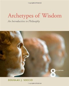 Test Bank (Complete Download) for  Archetypes of Wisdom An Introduction to Philosophy