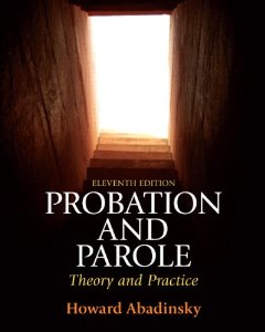 Test Bank (Complete Download) for  Probation and Parole Theory and Practice