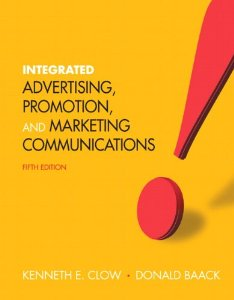 Test Bank (Complete Download) for  Integrated Advertising Promotion and Marketing Communications