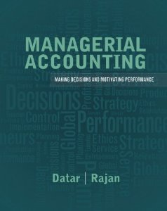 Test Bank (Complete Download) for  Managerial Accounting Making Decisions and Motivating Performance 1st Edition