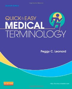 Test Bank (Complete Download) for  Quick and Easy Medical Terminology