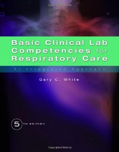 Test Bank (Complete Download) for  Basic Clinical Lab Competencies for Respiratory Care An Integrated Approach
