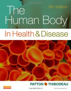 Test Bank (Complete Download) for  The Human Body in Health and Disease 6th Edition Patton Thibodeau