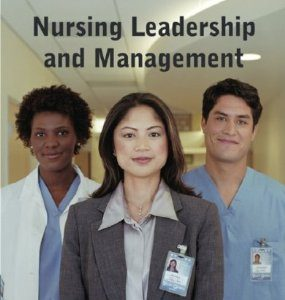Test Bank (Complete Download) for  Nursing Leadership and Management