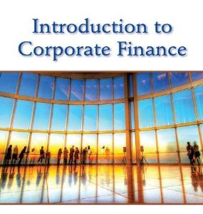 Test Bank (Complete Download) for  Introduction to Corporate Finance What Companies Do
