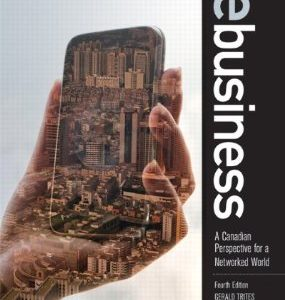Test Bank (Complete Download) for  eBusiness A Canadian Perspective for a Networked World