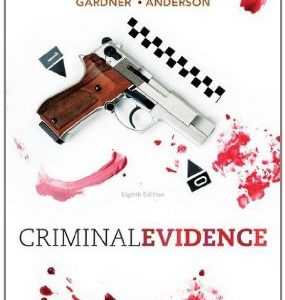 Test Bank (Complete Download) for  Criminal Evidence Principles and Cases