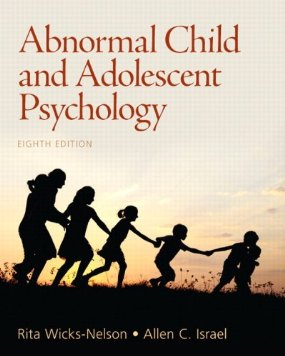 Test Bank (Complete Download) for  Abnormal Child and Adolescent Psychology