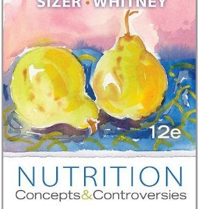 Test Bank (Complete Download) for  Nutrition Concepts and Controversies