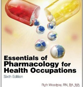 Test Bank (Complete Download) for  Essentials of Pharmacology for Health Occupations