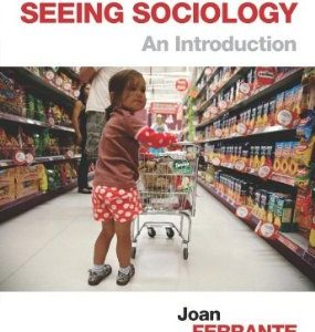 Test Bank (Complete Download) for Seeing Sociology An Introduction
