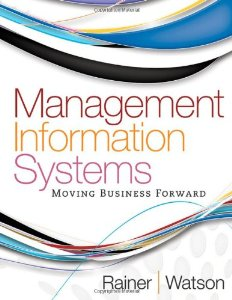 Test Bank (Complete Download) for  Management Information Systems Moving Business Forward 1st Edition