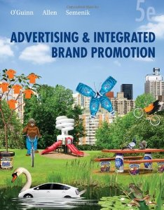 Test Bank (Complete Download) for  Advertising and Integrated Brand Promotion