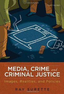 Test Bank (Complete Download) for  Media Crime and Criminal Justice Images Realities and Policies 4th Edition