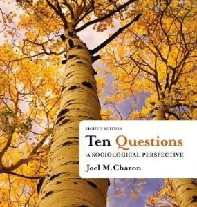 Test Bank (Complete Download) for  Ten Questions A Sociological Perspective