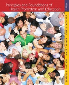 Test Bank (Complete Download) for  Principles and Foundations of Health Promotion and Education