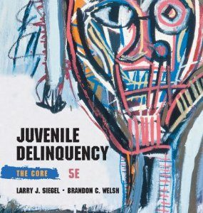 Test Bank (Complete Download) for  Juvenile Delinquency The Core