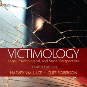 Test Bank (Complete Download) for   Victimology: Legal