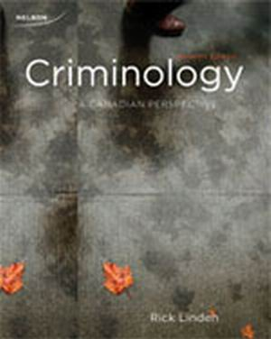 Test Bank (Complete Download) for   Criminology: A Canadian Perspective