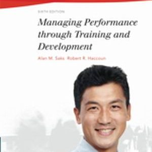 Test Bank (Complete Download) for   Managing Performance through Training and Development
