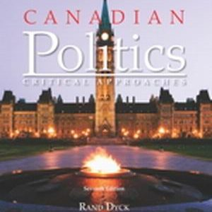 Test Bank (Complete Download) for   Canadian Politics: Critical Approaches