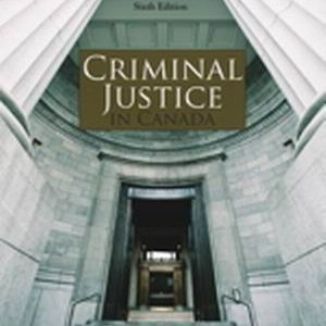 Test Bank (Complete Download) for   Criminal Justice in Canada