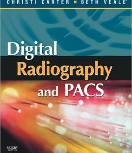 Test Bank (Complete Download) for Digital Radiography and PACS