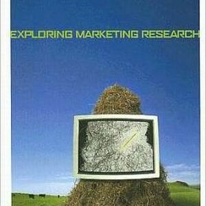 Test Bank (Complete Download) for   Exploring Marketing Research