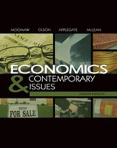 Solution Manual (Complete Download) for   Economics and Contemporary Issues