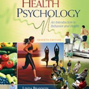 Test Bank (Complete Download) for   Health Psychology: An Introduction to Behavior and Health