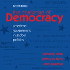 Solution Manual (Complete Download) for   The Challenge of Democracy: American Government in Global Politics