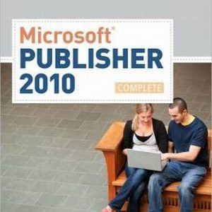 Test Bank (Complete Download) for   Microsoft® Publisher 2010: Complete