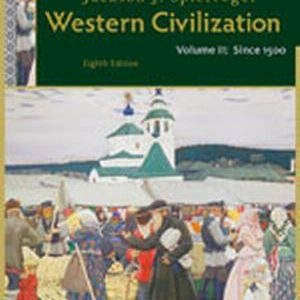 Test Bank (Complete Download) for   Western Civilization: Volume II: Since 1500