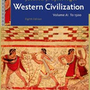 Test Bank (Complete Download) for Western Civilization: Volume A: To 1500