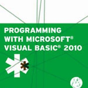 Test Bank (Complete Download) for   Programming with Microsoft® Visual Basic® 2010