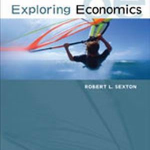 Solution Manual (Complete Download) for   Exploring Economics