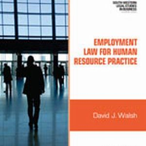 Solution Manual (Complete Download) for   Employment Law for Human Resource Practice
