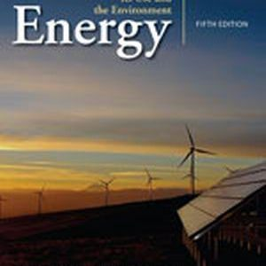 Test Bank (Complete Download) for   Energy: Its Use and the Environment
