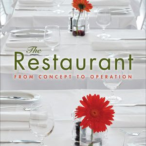 Test Bank (Complete Download) for   The Restaurant: From Concept to Operation