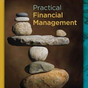 Solution Manual (Complete Download) for   Practical Financial Management