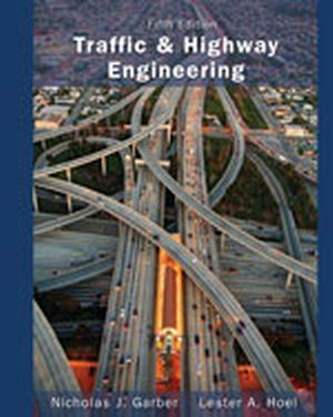 Solution Manual (Complete Download) for   Traffic and Highway Engineering