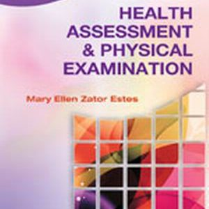 Solution Manual (Complete Download) for   Health Assessment and Physical Examination