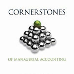 Test Bank (Complete Download) for   Cornerstones of Managerial Accounting