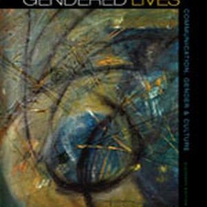 Test Bank (Complete Download) for   Gendered Lives