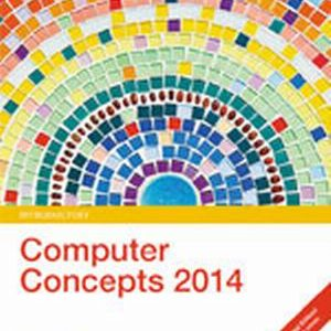 Solution Manual (Complete Download) for New Perspectives on Computer Concepts 2014: Introductory