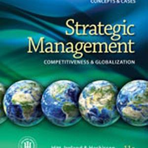 Solution Manual (Complete Download) for   Strategic Management: Concepts and Cases: Competitiveness and Globalization