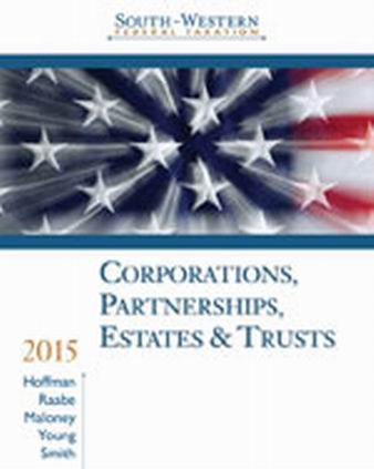 Test Bank (Complete Download) for   South-Western Federal Taxation 2015: Corporations