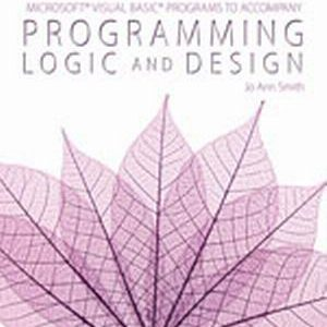 Solution Manual (Complete Download) for   Microsoft® Visual Basic Programs to Accompany Programming Logic and Design