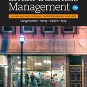 Test Bank (Complete Download) for   Small Business Management: Launching & Growing Entrepreneurial Ventures