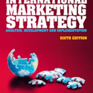 Test Bank (Complete Download) for   International Marketing Strategy